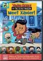 Meet Xavier! [DVD videorecording] Book Cover