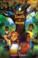 Just south of home Book Cover
