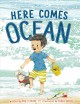Here comes Ocean Book Cover