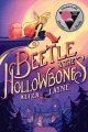 Beetle & the Hollowbones Book Cover