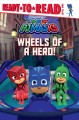 Wheels of a hero! Book Cover