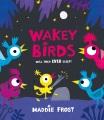 Wakey Birds Book Cover
