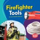 Firefighter Tools Book Cover