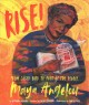 Rise : from caged bird to poet of the people, Maya Angelou Book Cover