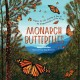 Monarch butterflies : explore the life journey of one of the winged wonders of the world Book Cover