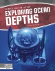 Exploring ocean depths Book Cover
