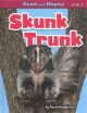 Skunk trunk Book Cover