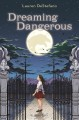 Dreaming dangerous Book Cover