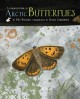 A children's guide to Arctic butterflies Book Cover