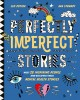Perfectly imperfect stories Book Cover
