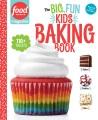 The big, fun kids baking book Book Cover
