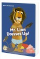 Mr. Lion dresses up Book Cover