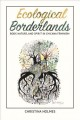 Ecological borderlands : body, nature, and spirit in Chicana feminism / Christina Holmes.