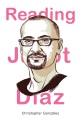 Reading Junot Díaz / Christopher González.