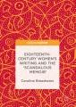 Eighteenth-Century Women's Writing and the 'Scandalous Memoir' [electronic resource] / by Caroline Breashears.
