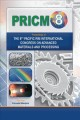 Proceedings of the 8th Pacific Rim International Congress on Advanced Materials and Processing [electronic resource] / edited by Fernand Marquis.