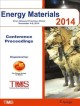Energy Materials 2014 [electronic resource] : Conference Proceedings.