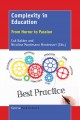 Complexity in Education [electronic resource] : From Horror to Passion / edited by Cok Bakker, Nicolina Montesano Montessori.