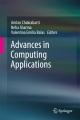 Advances in Computing Applications [electronic resource] / edited by Amlan Chakrabarti, Neha Sharma, Valentina Emilia Balas.