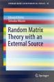 Random Matrix Theory with an External Source [electronic resource] / by Edouard Brézin, Shinobu Hikami.