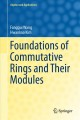 Foundations of Commutative Rings and Their Modules [electronic resource] / by Fanggui Wang, Hwankoo Kim.