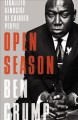 Book jacket for Open season : legalized genocide of colored people