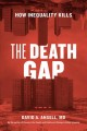 Book jacket for The death gap : how inequality kills