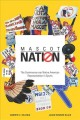 Book jacket for Mascot nation : the controversy over Native American representations in sports