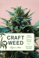 Book jacket for Craft weed : family farming and the future of the marijuana industry
