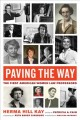 Book jacket for Paving the way : the first American women law professors