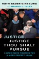 Book jacket for Justice, justice thou shalt pursue : a life's work fighting for a more perfect union