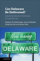 Book jacket for Can Delaware be dethroned? : evaluating Delaware's dominance of corporate law