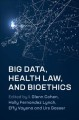 Book jacket for Big data, health law, and bioethics