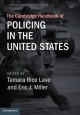 Book jacket for The Cambridge handbook of policing in the United States