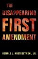 Book jacket for The disappearing First Amendment