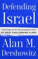 Book jacket for Defending Israel : the story of my relationship with my most challenging client