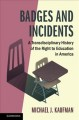 Book jacket for Badges and incidents : a transdisciplinary history of the right to education in America