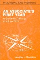 Book jacket for An associate's first year : a guide to thriving at a law firm