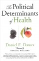 Book jacket for The political determinants of health