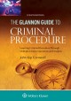 Book jacket for The Glannon guide to criminal procedure : learning criminal procedure through multiple-choice questions and analysis