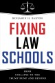 Book jacket for Fixing law schools : from collapse to the Trump bump and beyond