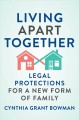 Book jacket for Living apart together : legal protections for a new form of family