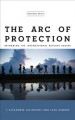Book jacket for The arc of protection : reforming the international refugee regime