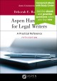 Book jacket for Aspen handbook for legal writers : a practical reference