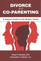 Book jacket for Divorce and co-parenting : a support guide for the modern family