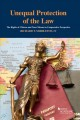 Book jacket for Unequal protection of the law : the rights of citizens and non-citizens in comparative perspective