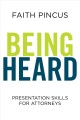 Book jacket for Being heard : presentation skills for attorneys