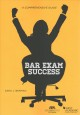 Book jacket for Bar exam success : a comprehensive guide