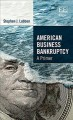 Book jacket for American business bankruptcy [electronic resource] : a primer