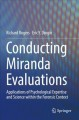 Book jacket for Conducting Miranda evaluations : applications of psychological expertise and science within the forensic context
